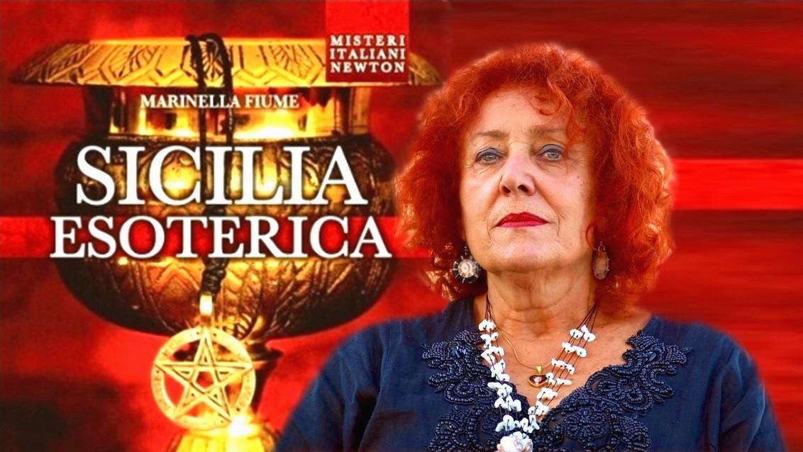 """La """"Sicilia Esoterica"""" di Marinella Fiume"""