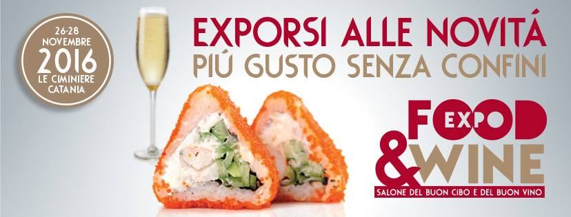Catania: Expo Food & Wine 2016 in programma a novembre