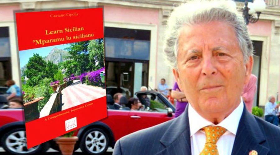 Come insegnare il dialetto siciliano nelle scuole: il libro di testo di Gaetano Cipolla