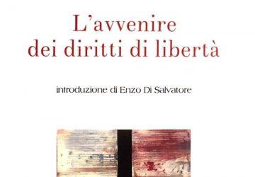 "Catania, presentato ""L'avvenire dei diritti di libertà"" a cura di Enzo Di Salvatore"