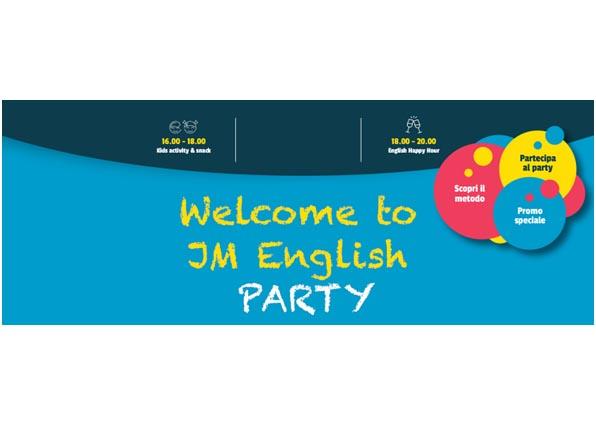 Welcome to JM English PARTY – Open Day in tutte le sedi per scoprire il metodo JM English