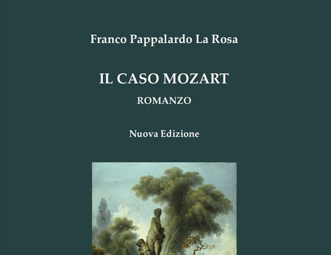 """Il """"Caso Mozart"""" di Franco Pappalardo La Rosa"""