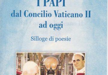 """""""I Papi dal Concilio Vaticano II ad oggi"""", nuova Silloge di poesie del poeta e scrittore Rosario La Greca"""